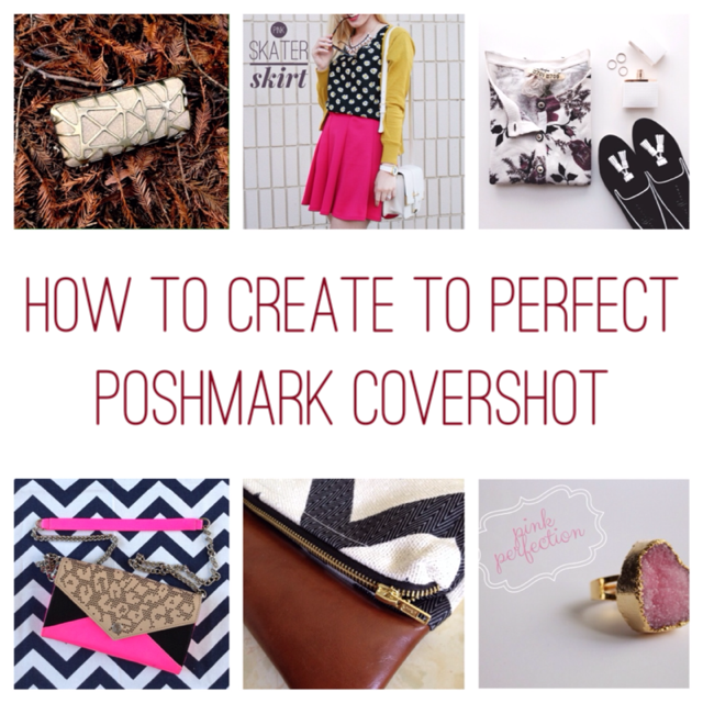 How to create the perfect Poshmark covershot