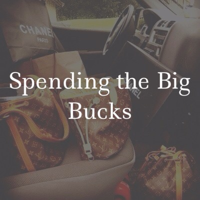 Spending The Big Bucks!