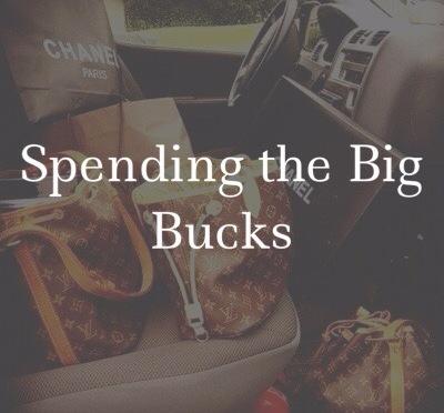 Spending The Big Bucks!