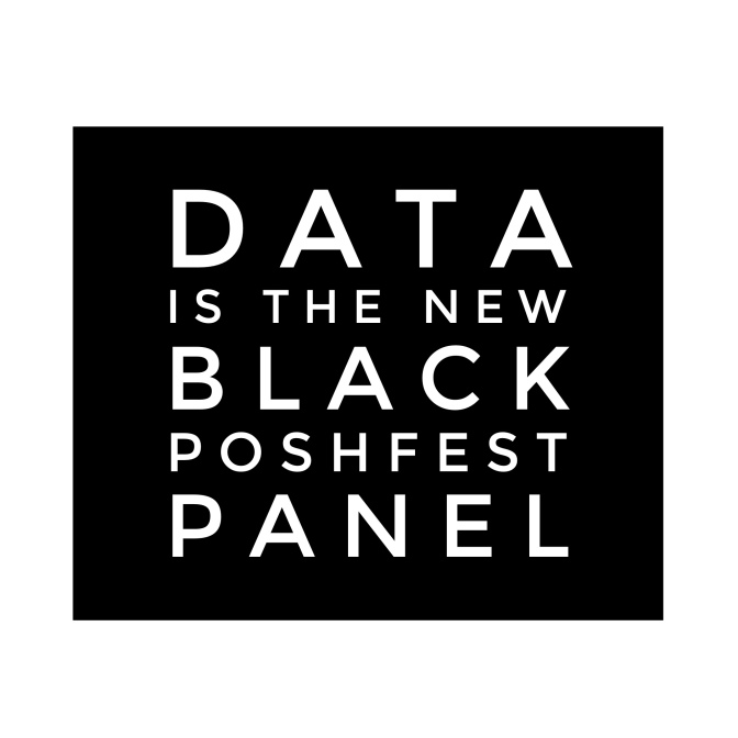 Data is The New Black Panel – PoshFest 2016