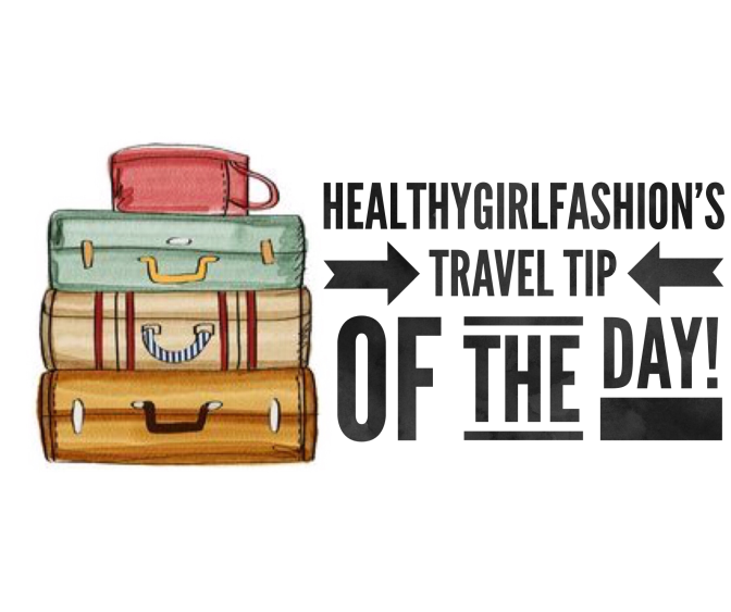 HGF Travel Tip Of The Day!